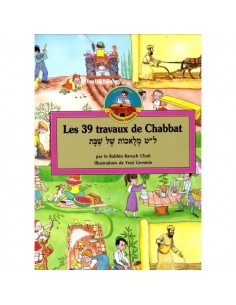 Les 39 travaux de Chabbat - Rabbin Baruch Chait