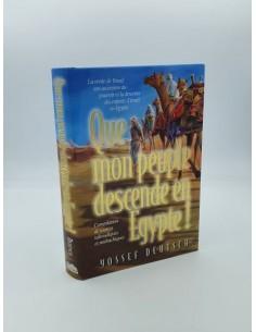 Que mon peuple descende en Egypte !