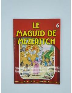 Le Maguid de Mezeritch