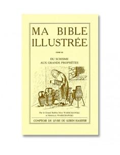 MA BIBLE ILLUSTRÉE - TOME III