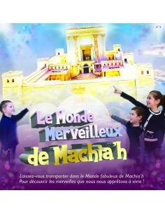 Le monde merveilleux de Machiah