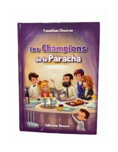 LES CHAMPIONS DE LA PARACHA