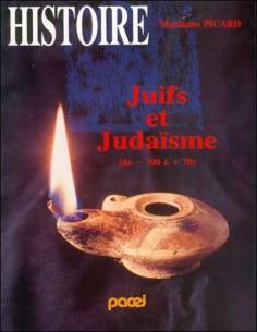 Juifs et Judaïsme tome 1